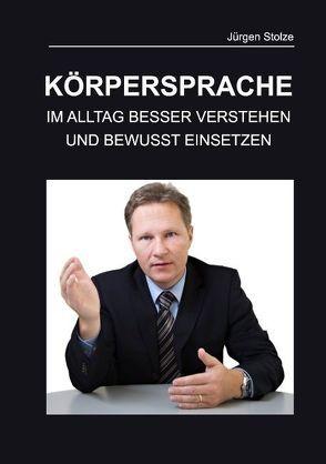 KÖRPERSPRACHE von Stolze,  Jürgen Michael