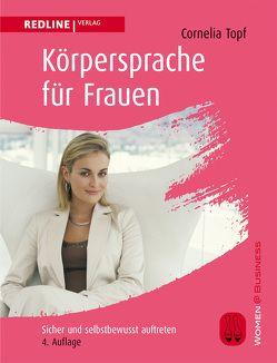 Körpersprache für Frauen von Topf,  Cornelia
