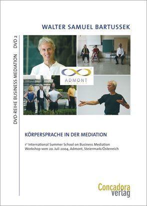 Körpersprache in der Mediation von Bartussek,  Walter S
