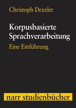 Korpusbasierte Sprachverarbeitung von Draxler,  Christoph