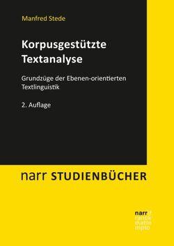 Korpusgestützte Textanalyse von Stede,  Manfred