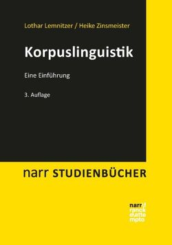 Korpuslinguistik von Lemnitzer,  Lothar, Zinsmeister,  Heike