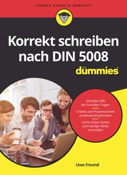 Korrekt schreiben nach DIN 5008 für Dummies von Freund,  Uwe