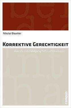 Korrektive Gerechtigkeit von Blaumer,  Nikolai