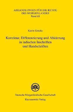 Korrektur, Differenzierung und Abkürzung in indischen Inschriften und Handschriften von Einicke,  Katrin