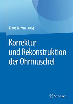 Korrektur und Rekonstruktion der Ohrmuschel von Bumm,  Klaus