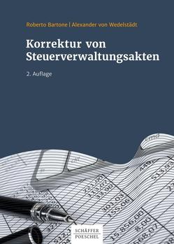 Korrektur von Steuerverwaltungsakten von Bartone,  Roberto, Wedelstädt,  Alexander