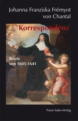Korrespondenz von Arbeitsgemeinschaft für salesianische Studien, Chantal,  Johanna F von, Fobes,  Raymund, Prinz,  Gottfried
