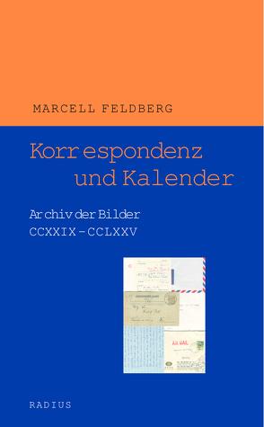 Korrespondenz und Kalender von Feldberg,  Marcell