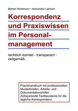 Korrespondenz und Praxiswissen im Personalmanagement von Lehnert,  Alexander, Wedmann,  Bärbel