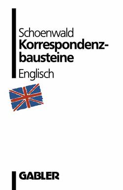 Korrespondenzbausteine Englisch von Schoenwald,  Ulrich