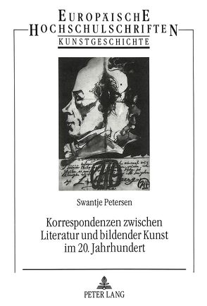 Korrespondenzen zwischen Literatur und bildender Kunst im 20. Jahrhundert von Petersen,  Swantje
