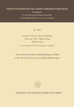 Korrosionsverhalten rostbeständiger Stähle unter der Einwirkung von Spülmittellösungen von Grube,  Rudolf, Lange,  Hans-Volkert, Stüdemann,  Hans