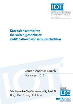 Korrosionsverhalten thermisch gespritzter ZnAl15-Korrosionsschutzschichten von Knoch,  Martin Andreas