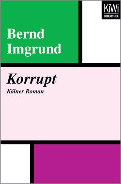 Korrupt von Imgrund,  Bernd