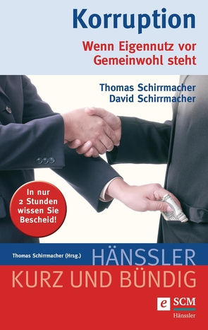 Korruption von Schirrmacher,  David, Schirrmacher,  Thomas