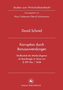 Korruption durch Bonuszuwendungen von Schmid,  David
