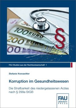 Korruption im Gesundheitswesen von Kronawitter,  Stefanie