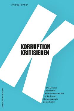 Korruption kritisieren von Andrea,  Perthen