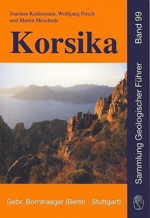 Korsika von Frisch,  Wolfgang, Kuhlemann,  Joachim, Meschede,  Manfred
