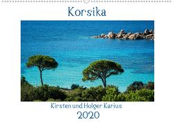 Korsika 2020 (Wandkalender 2020 DIN A2 quer) von und Holger Karius,  Kirsten