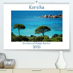 Korsika 2021 (Premium, hochwertiger DIN A2 Wandkalender 2021, Kunstdruck in Hochglanz) von und Holger Karius,  Kirsten