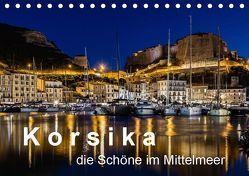 Korsika – Die Schöne im MIttelmeer (Tischkalender 2019 DIN A5 quer) von Sulima,  Dirk