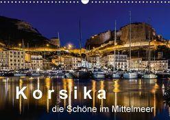 Korsika – Die Schöne im MIttelmeer (Wandkalender 2018 DIN A3 quer) von Sulima,  Dirk