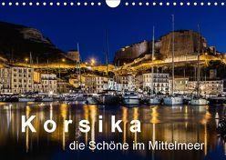 Korsika – Die Schöne im MIttelmeer (Wandkalender 2019 DIN A4 quer) von Sulima,  Dirk