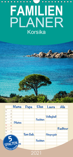 Korsika – Familienplaner hoch (Wandkalender 2021 , 21 cm x 45 cm, hoch) von und Holger Karius,  Kirsten