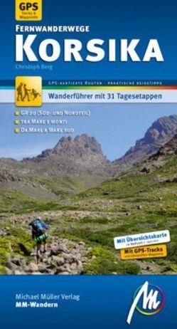Korsika Fernwanderwege MM-Wandern von Berg,  Christoph