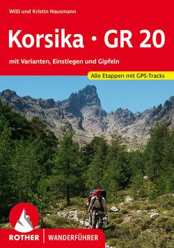 Korsika GR 20 von Hausmann,  Kristin, Hausmann,  Willi