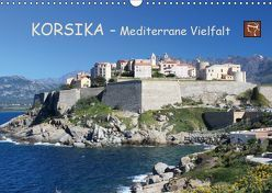 Korsika – Mediterrane Vielfalt (Wandkalender 2019 DIN A3 quer) von Becker,  Bernd