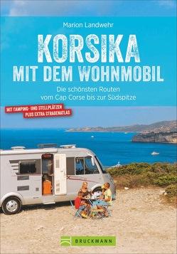 Korsika mit dem Wohnmobil von Landwehr,  Marion