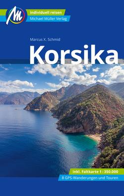 Korsika Reiseführer Michael Müller Verlag von Schmid,  Marcus X