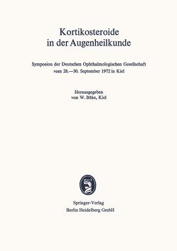 Kortikosteroide in der Augenheilkunde von Böke,  W.