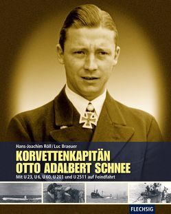Korvettenkapitän Otto Adalbert Schnee von Braeuer,  Luc, Röll,  Hans-Joachim