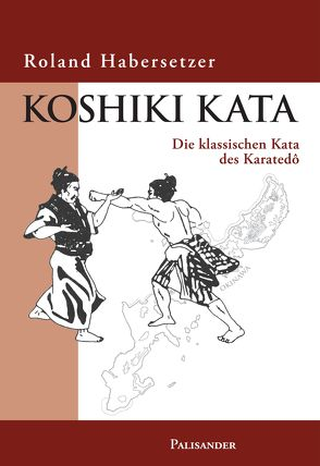 Koshiki Kata von Elstner,  Frank, Habersetzer,  Roland