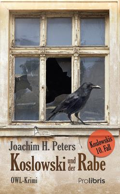 Koslowski und der Rabe von Peters,  Joachim H.