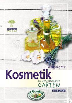 Kosmetik aus dem naturnahen Garten von Stix,  Wolfgang