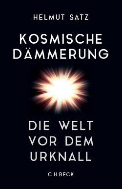 Kosmische Dämmerung von Satz,  Helmut