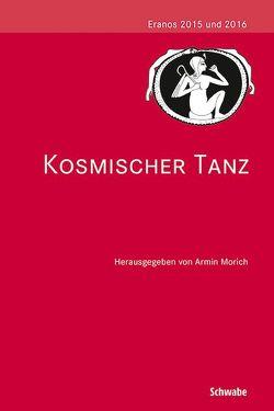Kosmischer Tanz von Morich,  Armin