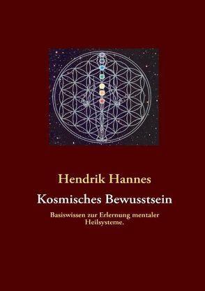 Kosmisches Bewusstsein von Hannes,  Hendrik