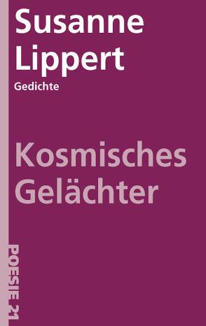 Kosmisches Gelächter von Lippert,  Susanne