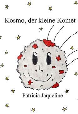 Kosmo, der kleine Komet – Making of Kosmo von Jaqueline,  Patricia