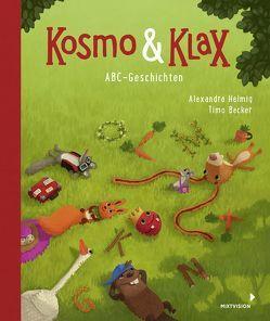 Kosmo & Klax ABC-Geschichten von Becker,  Timo, Helmig,  Alexandra