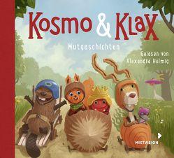 Kosmo & Klax. Mut-Geschichten