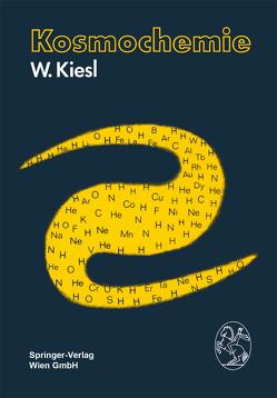 Kosmochemie von Kiesl,  W.