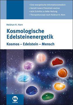 Kosmologische Edelsteinenergetik von Horn,  Heidrun H.