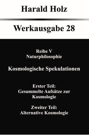 Kosmologische Spekulationen von Holz,  Harald